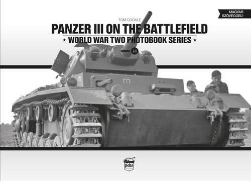 panzer-iii-on-the-battlefield-world-war-two-photobook