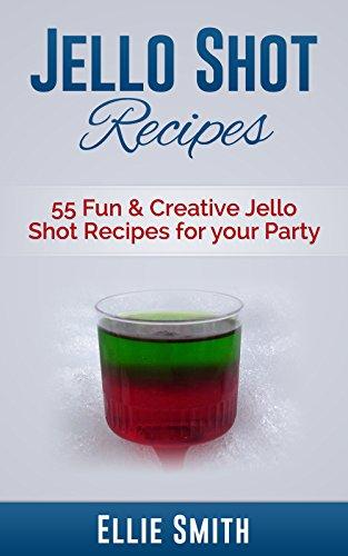 jello-shot-recipes-55-fun-creative-jello-shot-recipes-for-your-party-jello-shots-jelly-shots-party-r