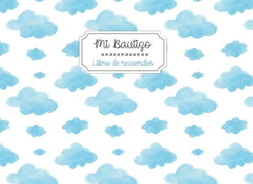 Mi Bautizo. Libro de recuerdos: Libro de visitas para bautizos y baby showers | Portada con nubes acuarela: Volume 29 (Momentos inolvidables)