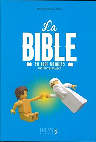 La bible en 1001 briques - Ancien Testament