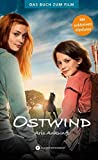 Ostwind - Aris Ankunft: Das Buch zum Film