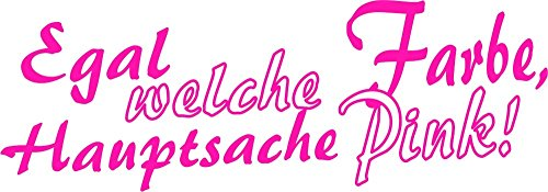 autocollant-egal-welche-farbe-hauptsache-pink-70-x-190-mm