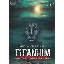 Titanium: La nueva generación de vampiros