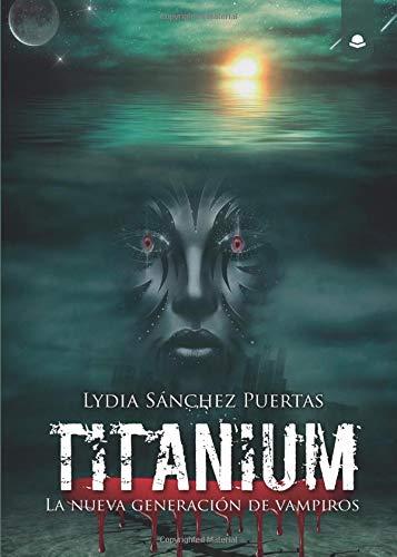 Portada de Titanium: la nueva generación de vampiros