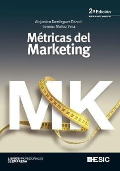 Metricas del marketing (Libros profesionales) de [Doncel, Alejandro Dominguez]