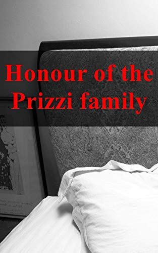 Honour of the Prizzi family (Luxembourgish Edition)