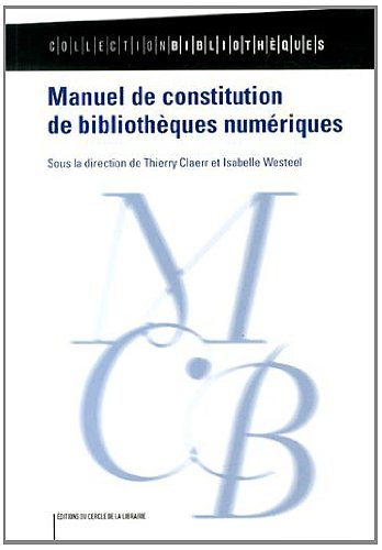 Manuel de constitution de bibliothèques numériques