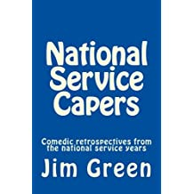National Service Capers: Comedic retrospectives from the national service years