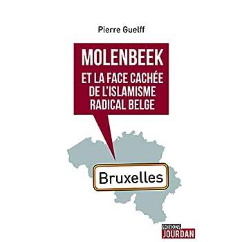 Molenbeek et la face cachée de l'islamisme radical belge