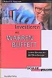 Investieren mit Warren Buffett. Sichere Gewinne mit der Fokus- Strategie.