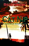 Best Cat Nips - Cat Nip: A DarkWalk Investigation Review