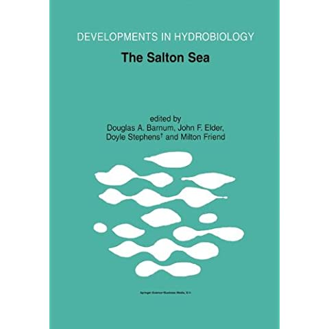 The Salton Sea: Proceedings of the Salton Sea Symposium, Held in Desert Hot Springs, California, 13-14 January 2000 - California Sea Salt