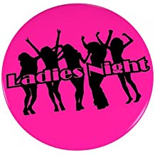 6er SET Ansteck Button - Junggesellenabschied - Ladies Night - Ø 5,6 cm - Neon Pink - Ansteckbutton - Anstecker