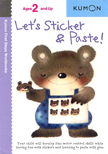 Let's Sticker and Paste (Kumon First Steps Workbooks)