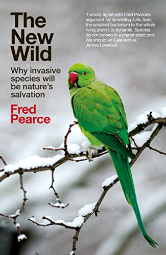 The New Wild por Fred Pearce