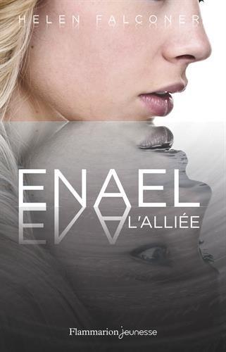 Enael, Tome 3 : L'alliée