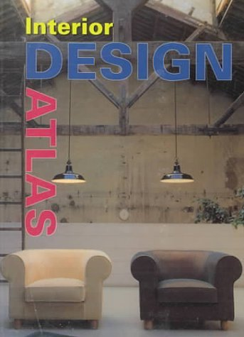 Interior Design Atlas (Architecture & Design (Konemann)) by Anne Wilson (2000-04-06) par Anne Wilson