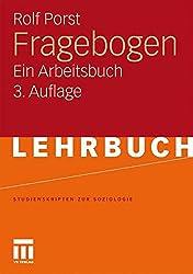 Fragebogen: Ein Arbeitsbuch (Studienskripten zur Soziologie) (German Edition)