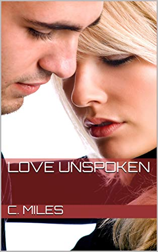 Love Unspoken (English Edition)