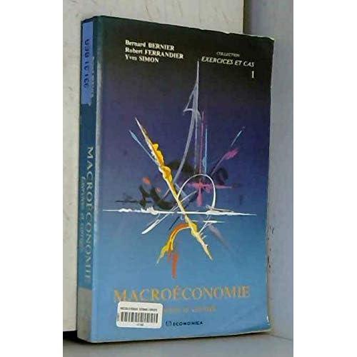 La macroéconomie : exercices et corrigés