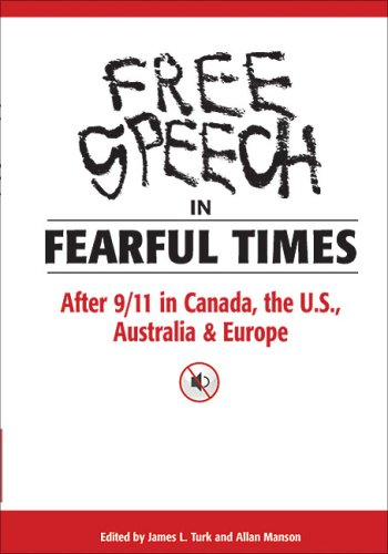 Free Speech in Fearful Times: After 9/11 in Canada, the U.S., Australia, & Europe