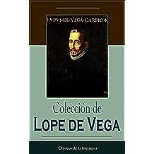 Colección de Lope de Vega: Clásicos de la literatura