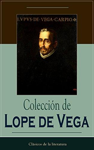 Colección de Lope de Vega: Clásicos de la literatura (Spanish Edition)