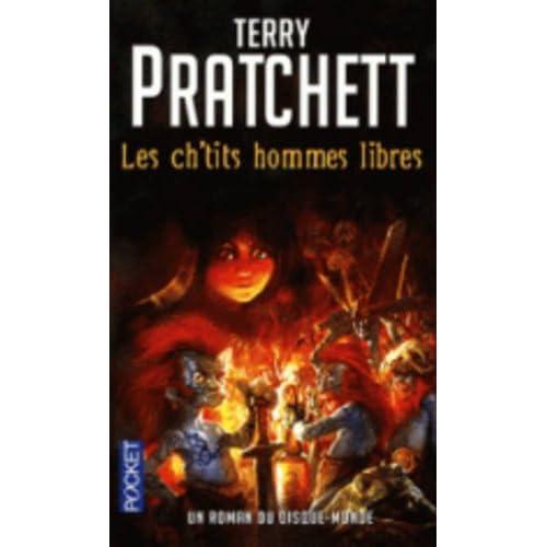 Les ch'tits hommes libres: Un roman du Disque-monde by Terry Pratchett (January 16,2012)