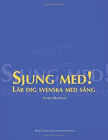 Sjung med!: Lär dig svenska med sång