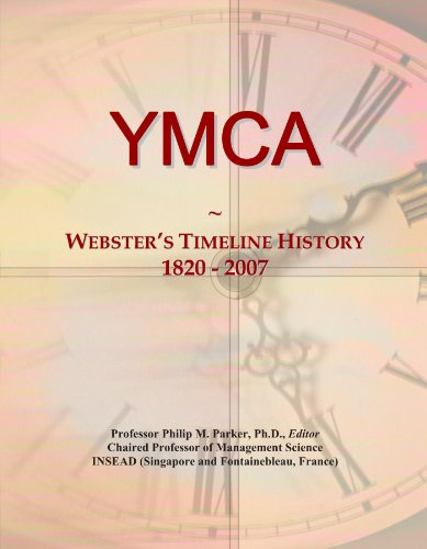 YMCA: Webster's Timeline History, 1820 - 2007