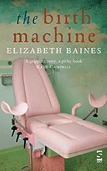 The Birth Machine