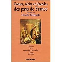 Contes , recits et legendes des pays de France tome 3 : Provence , Corse , Langedoc-Roussillon , Alpes , Auvergne de Claude SEIGNOLLE (Sous la direction de) ( 26 octobre 1999 )