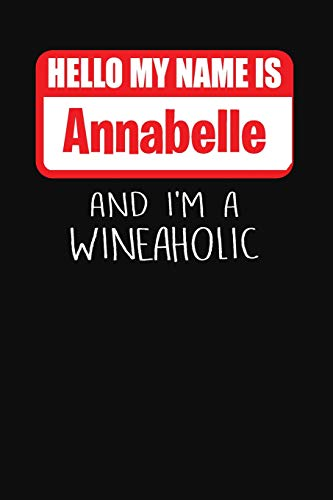 Annabelle Cup (Hello My Name is Annabelle And I'm A Wineaholic: Wine Tasting Review Journal)