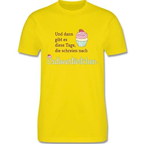 Statement Shirts - Und dann gibt es diese Tage, die schreien nach Erdbeertörtchen - Herren Premium T-Shirt Lemon Gelb