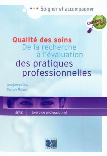 Qualit des soins: De la recherche  l'valuation des pratiques professionnelles