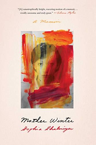 Mother Winter: A Memoir (English Edition)