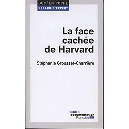 La face cachée de Harvard (2e édition)