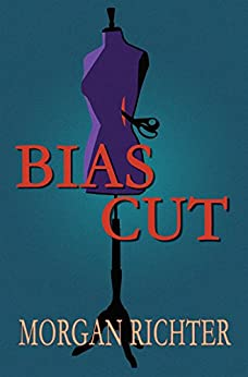 Bias Cut by [Richter, Morgan]