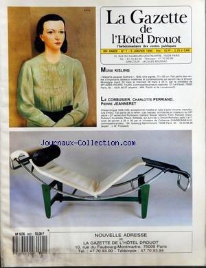 GAZETTE DE L'HOTEL DROUOT (LA) [No 1] du 05/01/1990 - MOISE KISLING - MADAME JACQUES GUERARD - LE CORBUSIER - CHARLOTTE PERRIAND - PIERRE JEANNERET - CHAISE LONGUE 1929 - 32