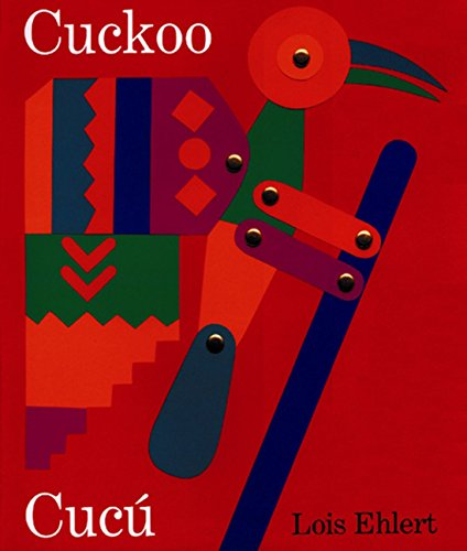 Cuckoo/Cucú: A Mexican Folktale/Un Cuento Folklórico Mexicano