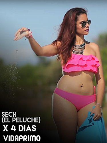 sech-el-peluche-x-4-dias