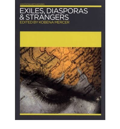 exiles-diasporas-and-strangers-edited-by-kobena-mercer-november-2007