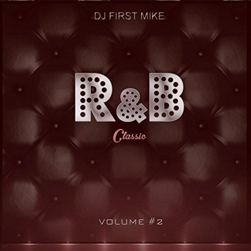 R&B Classic, Vol. 2 [Explicit]