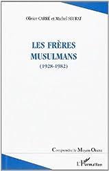 Les frères musulmans, 1928-1982