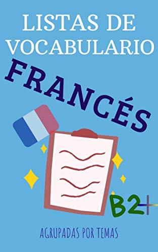 Listas de vocabulario francés: agrupadas por temas eBook: Adriana ...