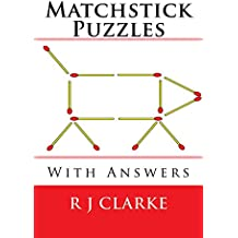 Matchstick Puzzles: With Answers