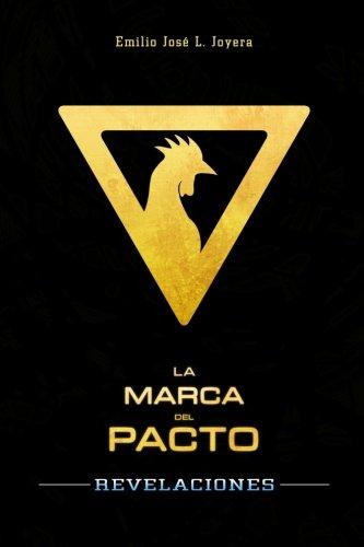 La Marca del Pacto: Revelaciones: Volume 1