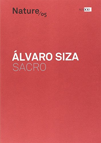 Álvaro Siza, sacro. Ediz. italiana e inglese (Nature)