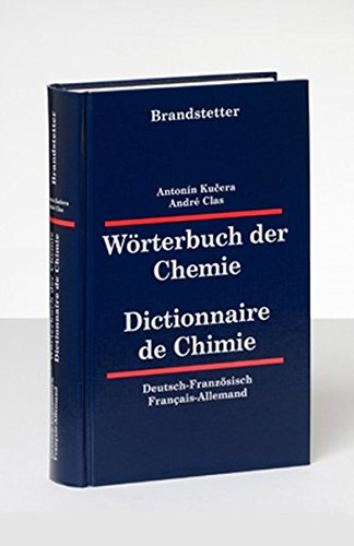 Wörterbuch der Chemie / Dictionnaire de Chimie.