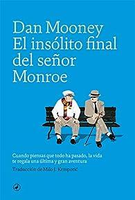El insólito final del señor Monroe par Dan Mooney